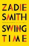 Zadie Smith, Swingtime